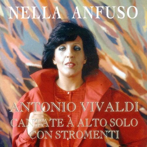 Vivaldi: Cantate à Alto solo con stromenti by Nella Anfuso