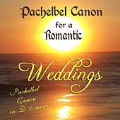 Pachelbel Canon for a Romantic Weddings by David & The High Spirit