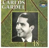 18 Grandes Exitos by Carlos Gardel