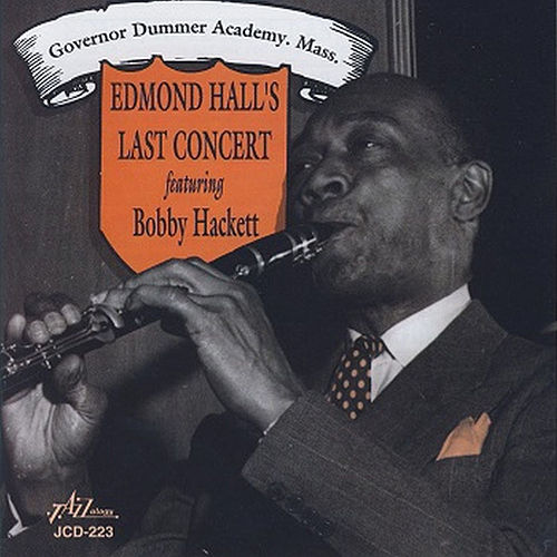 Edmond Hall's Last Concert by Edmond Hall