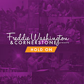 Hold On by Freddie Washington