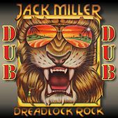 Dreadlock Rock Dub by Jack Miller