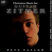 Christmas Music for Guitar-Zither by Pete Taylor