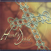 Hearts Desire Songs of Worship by Various Artists