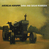 American Hornpipe by Dana And Susan Robinson