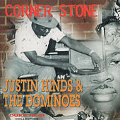 Corner Stone by Justin Hinds & The Dominoes