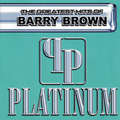 Platinum by Barry Brown