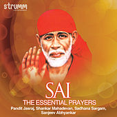 Sai - The Essential Prayers by Various Artists