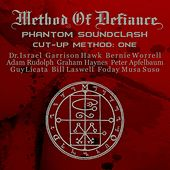 Phantom Sound Clash Cut-Up Method: One by Method Of Defiance