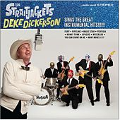 Deke Dickerson Sings The Great Instrumental Hits by Los Straitjackets