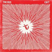 Exit by The Bug