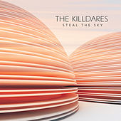 Steal the Sky by The Killdares