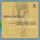Braunfels: Verkündigung (Live) by Various Artists