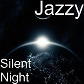 Silent Night by Jazzy