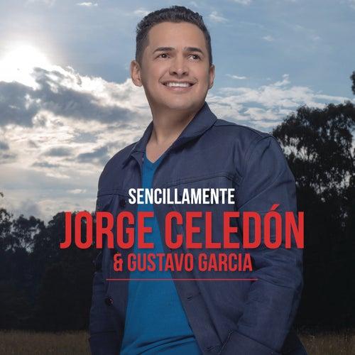 Sencillamente by Jorge Celedon