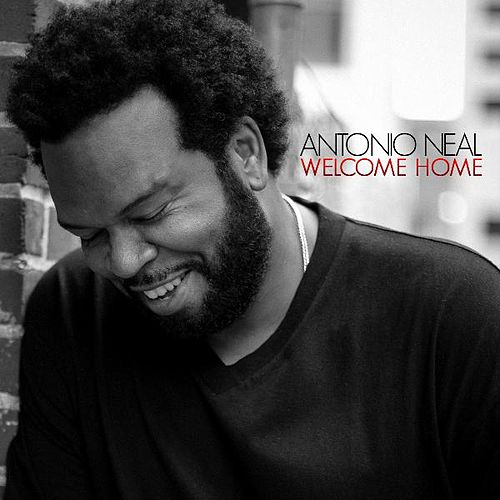 Welcome Home by Antonio Neal