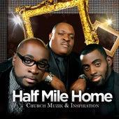 Church Muzik & Inspiration by Half Mile Home