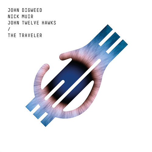The Traveler (feat. John Twelve Hawks) by John Digweed