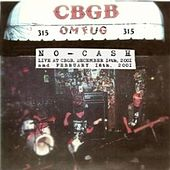 No-Cash Live at Cbgbs by No-Cash