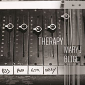 Therapy by Mary J. Blige