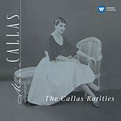 The Callas Rarities - Callas Remastered by Various Artists