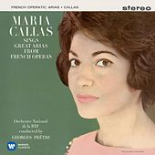 Callas sings Great Arias from French Operas - Callas Remastered by Various Artists