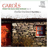 Carols from the Old & New Worlds, Vol. III by Various Artists