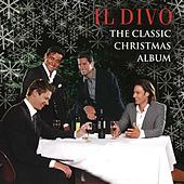 The Classic Christmas Album von Il Divo