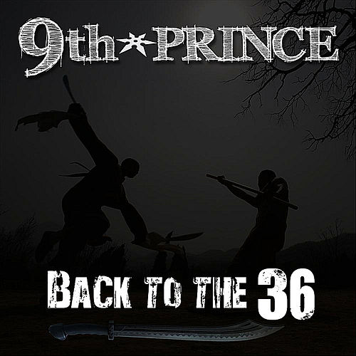 Back to the 36 by 9th Prince