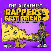 Rapper's Best Friend 3: An Instrumental Series von The Alchemist