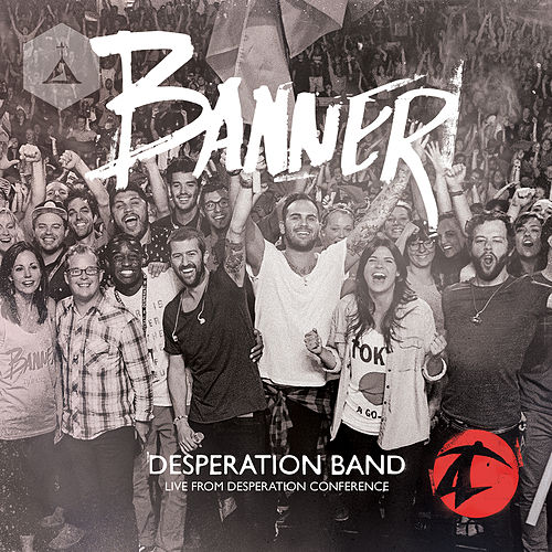 Banner (Live) by Desperation Band