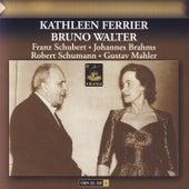 Mahler: Kindertotenlieder - Schubert, Schumann, Brahms: Lieder by Kathleen Ferrier