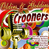 Oldies & Goldies Crooners by Various Artists