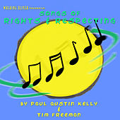 Songs of Rights & Respecting by Paul Austin Kelly