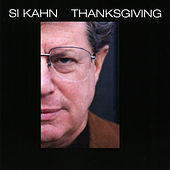 Thanksgiving by Si Kahn