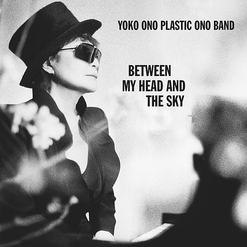 Between My Head And The Sky by Yoko Ono