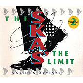 The Ska's The Limit Vol. 2 by Various Artists