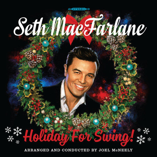 Holiday For Swing! by Seth MacFarlane