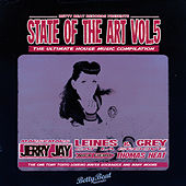 State of the Art, Vol. 5 - The Ultimate House Music Compilation by Various Artists