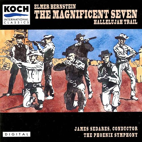 The Magnificent Seven by Elmer Bernstein