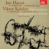 Hanuš: Symphony No. 6 - Kalabis: Symphony No. 5 by Czech Philharmonic Orchestra