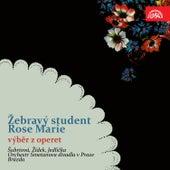Millöcker: Žebravý student - Friml: Rose Marie (Selection) by Various Artists