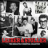Leiber & Stoller - The Absolutely Essential Collection von Various Artists