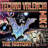 Techno Valencia Mix (The History) Back to the 90's Vol. 3 by Various Artists