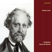 Hebbel Lieder by Ulf Bästlein