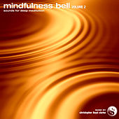 Mindfulness Bell, Vol. 2 by Christopher Lloyd Clarke