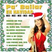 Pa' Bailar en Navidad Mix by Various Artists