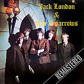 Jack London & the Sparrows (Remastered) by Jack London