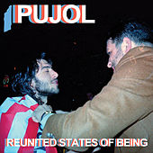 Reunited States of Being by Pujol