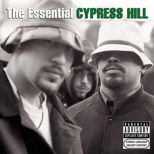 The Essential Cypress Hill by Cypress Hill